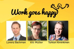 Lorez Backman, Tapani Kiminkinen, Kiti Muller, wgh, work goes happy
