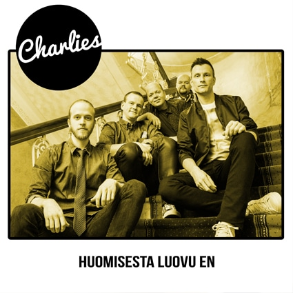 charlies, huomisesta en luovu, single
