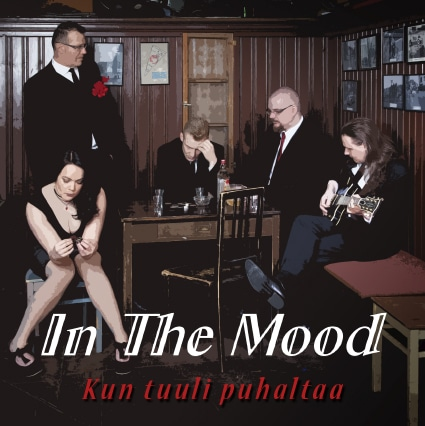 In The Mood, Kun tuuli puhaltaa, EP, single