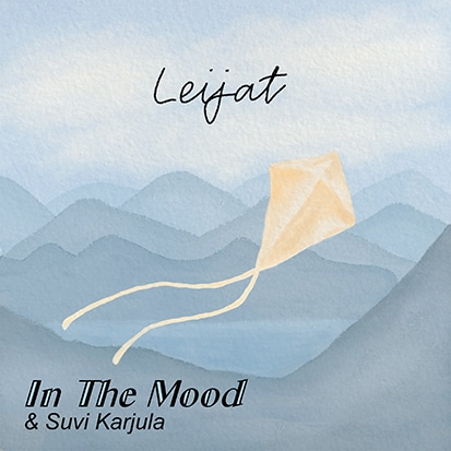 In The Mood, Suvi Karjula, Leijat, single